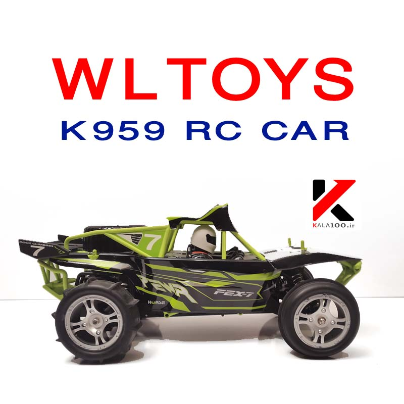 Wltoys K959 Offroad Electric RC Car Good Quality Best Price مشخصات فنی ماشین کنترلی